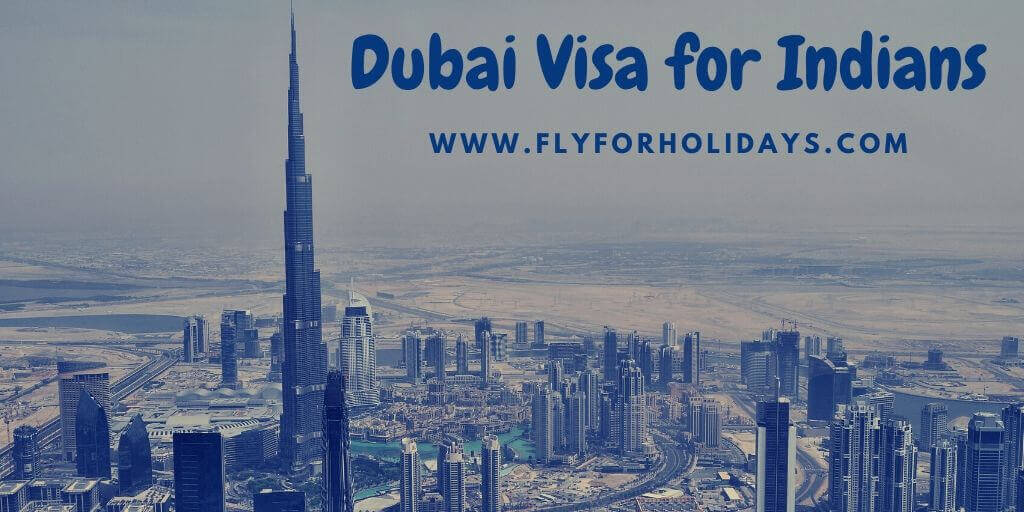 Dubai-Visa-for-Indians-Fly-For-Holidays