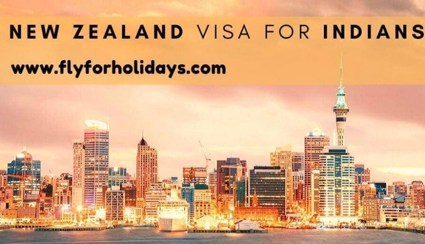 New Zealand Visa for Indians - FlyForHolidays