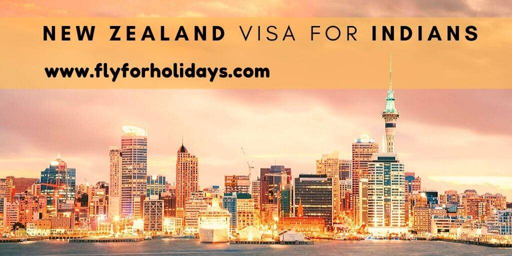 New Zealand Visa for Indians - FlyForHolidays