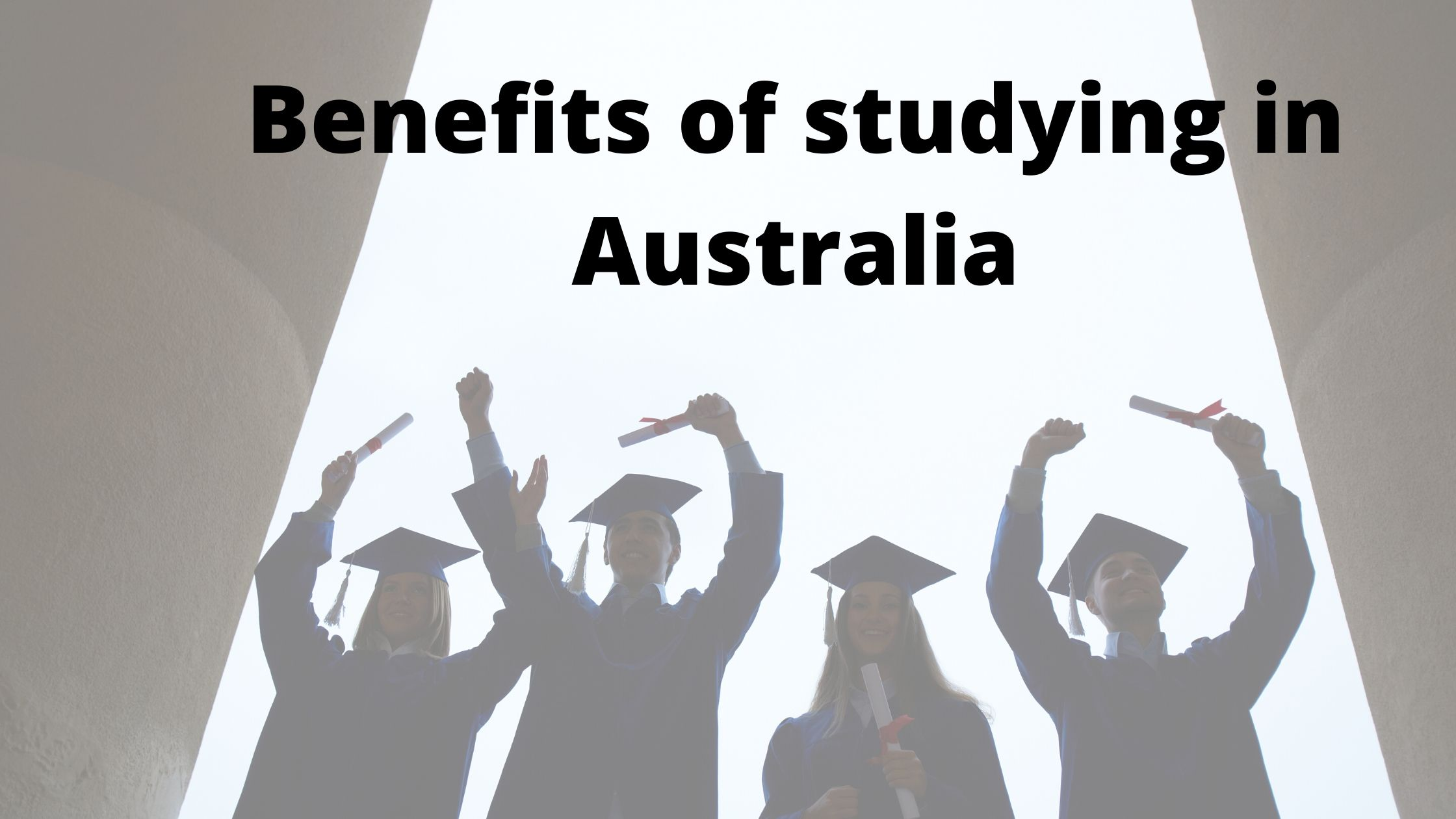 Benefits of studying in Australia - Fly For Holidays