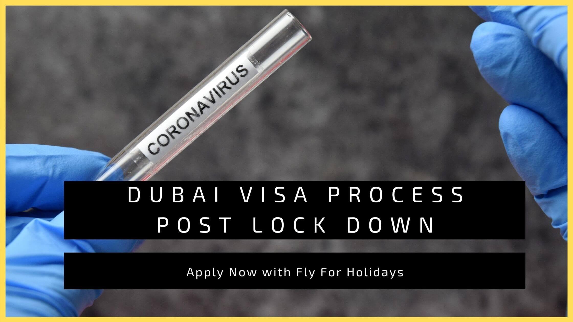 Steps to get Dubai Visa post lockdown - Fly For Holidays