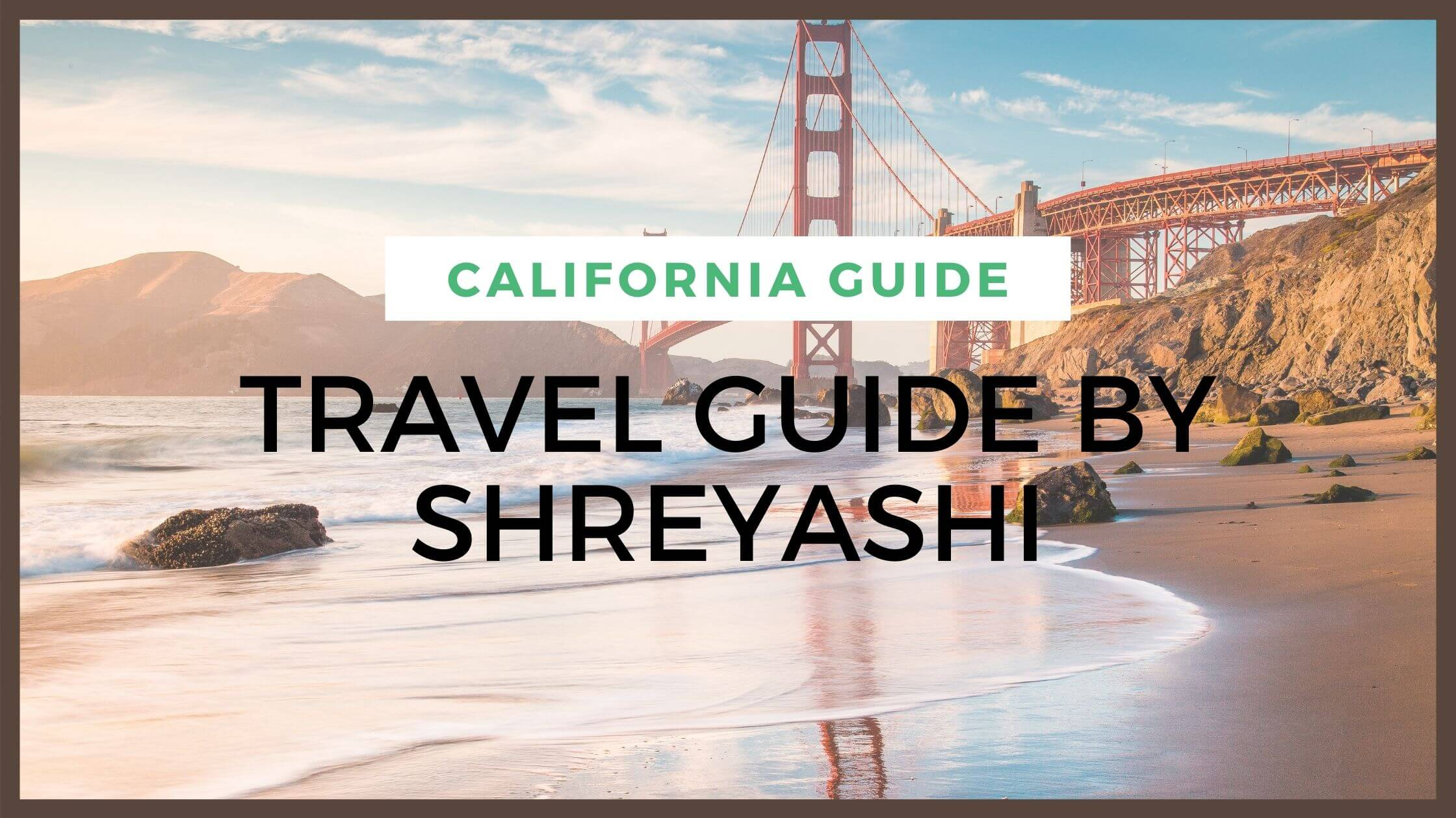 California Travel Guide - Fly For Holidays